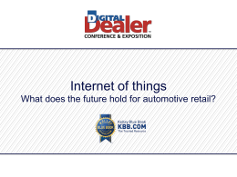 Internet of things - 18th Digital Dealer Conference & Exposition