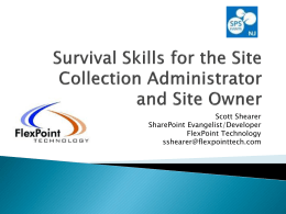Survival Skills for the SCA and Site Owner