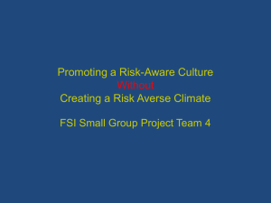 Promoting a Risk-Aware Culture Without Creating a Risk Adverse