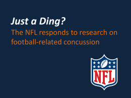 The NFL*s response to head injury research