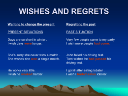 Wishes and Regrets File