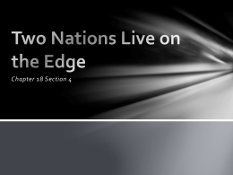 18.4 Two Nations Live on the Edge