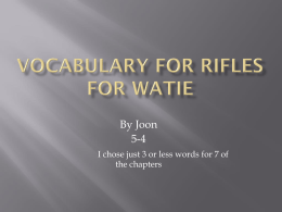 Vocabulary for Rifles for Watie