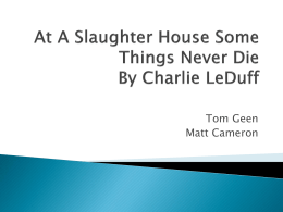 At A Slaughter House Some Things Never Die By Charlie LeDuff