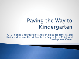 Paving the Way to Kindergarten