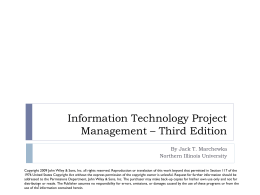Information Technology Project Management * Third Edition