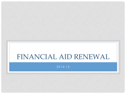 How To Renew Your Financial Aid - 2014-15
