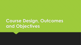 Course Design and Objectives