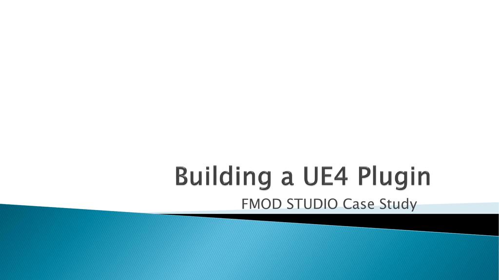 Building a UE4 Plugin