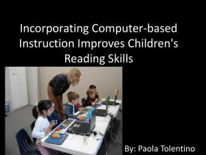 Incorporating Computer-based Instruction Improves Children`s
