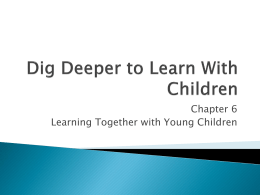 Dig deeper to Learn With Children chapter 6