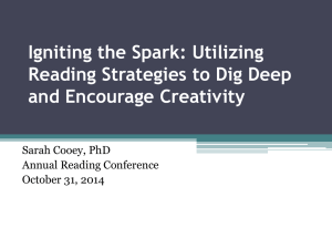 Igniting the Spark: Utilizing Reading Strategies to Dig Deep and