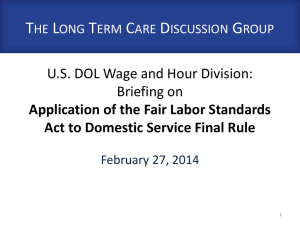 Fair Labor Standards Act - Long Term Care Discussion Group