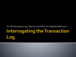 Interrogating the Transaction Log
