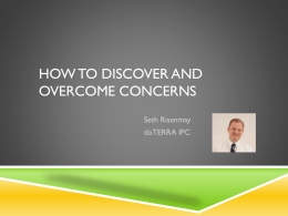 Discover and overcome concerns