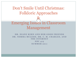 Don*t Smile Until Christmas and other Folkloric Approaches