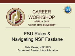 FSU Rules & Navigating NSF Fastlane - Office of Research