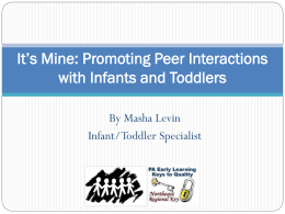 Promoting Peer Interactions with Infants and Toddlers