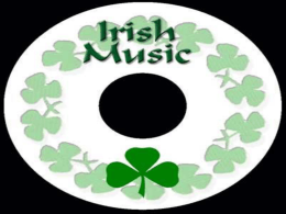 Irish Music Powerpoint By Vaughn Colestock