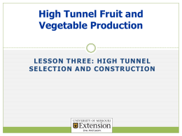 High Tunnel Selection and Construction