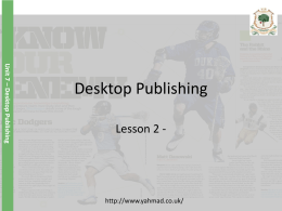 Unit 7 – Desktop Publishing