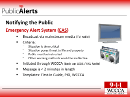 Notifying the Public Emergency Alert System (EAS)