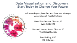 Data Visualization and Discovery -Start Today to
