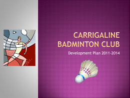 here - Carrigaline Badminton Club