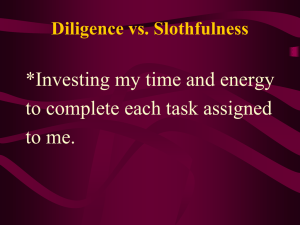 Diligence vs. Slothfulness