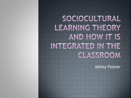 Sociocultural learning in the classroom