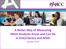 PARCC: A New Vision of Assessment PowerPoint