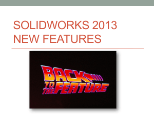 SolidWorks 2013 New Features