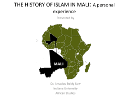 THE HISTORY OF ISLAM IN MALI: A personal