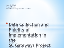 Data Collection and Fidelity of Implementation in the SC Gateways
