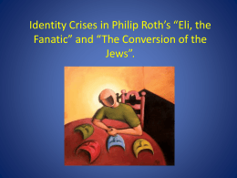 Identity Crisis in Philip Roth*s *Eli, the Fanatic*.