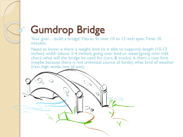 Gumdrop Bridge