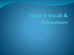 Stage 2 Vocab & Derivatives