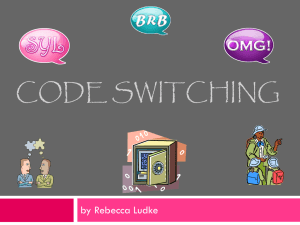 Code Switching Powerpoint-FINAL
