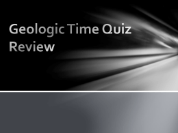 Geologic Time Quiz Review