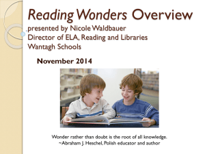 Wonders Overview presented by Nicole Waldbauer Director of ELA