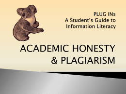 PLUG INs A Student*s Guide to Information Literacy