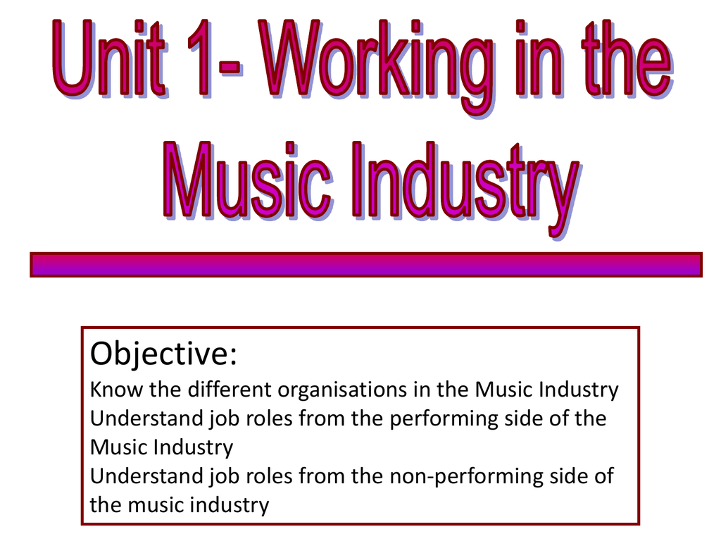 Working in the Music Industry Powerpoint – Music Industry Job Descriptions
