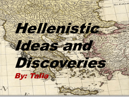 Hellenistic era Ideas and Discoveries