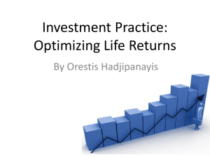 Investment Practice: Optimizing Life Returns