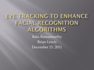 Eye tracking to enhance facial recognition algorithms