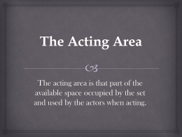 The Acting Area