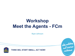 Meet the Agents, FCm - Annual Sales, Marketing and Revenue