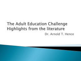 The Adult Education Challenge Highlights from the literature
