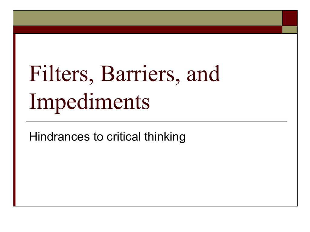 impediments to critical thinking nosich