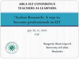 *Action Research: A way to become professionals in ELT